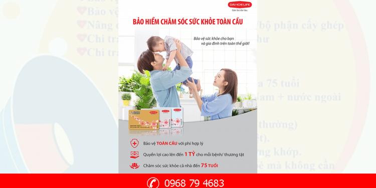 Bảo hiểm chăm sóc sức khỏe toàn cầu - Dai ichi life