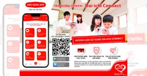 Hướng dẫn sử dụng Ứng dụng Dai-ichi Conect - Bảo hiểm nhân thọ Dai ichi life