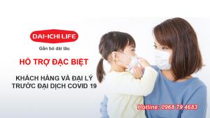 Dai ichi life Việt Nam hỗ trợ khách hàng và đại lý trước đại dịch Covid 19