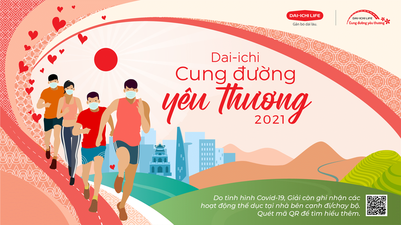 CUNG ĐƯỜNG YÊU THƯƠNG - Giải chạy, đi bộ vì cộng đồng của Dai ichi Life Việt Nam